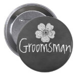 Groomsman Wild White Roses Chalkboard 3 Inch Round Button