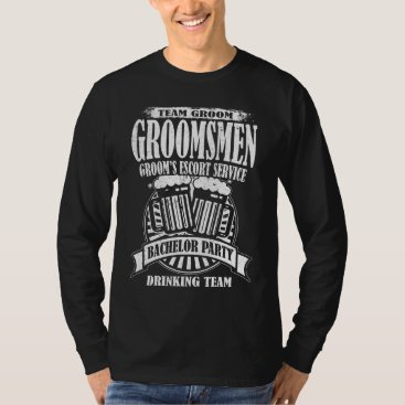 Wedding Themed Groomsmen Groom's Escort Service Bachelor Party T-Shirt