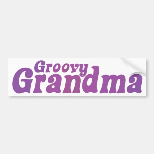 Groovy Grandma Car Bumper Sticker