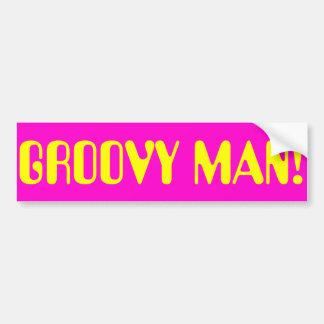 GROOVY MAN CAR BUMPER STICKER