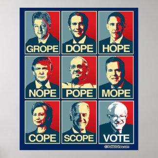 GROPE DOPE HOPE NOPE - VOTE BERNIE SANDERS POSTER