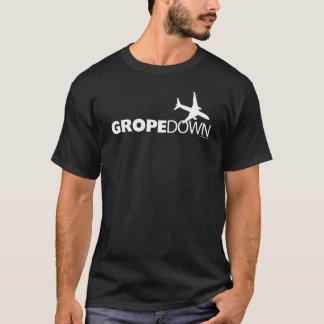 GROPE DOWN T-Shirt