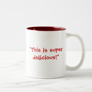 """Gross"" vs. ""Super Delicious"" Two-Tone Coffee Mug"