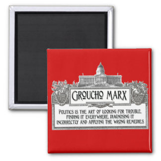 Groucho Marx on Politics 2 Inch Square Magnet