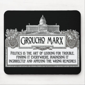 Groucho Marx on Politics Mouse Pad