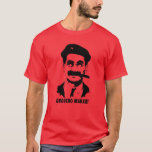 Groucho Marxist T-Shirt