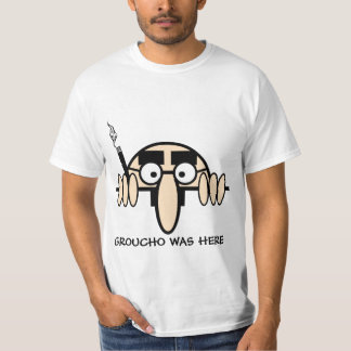 Groucho was here T-Shirt