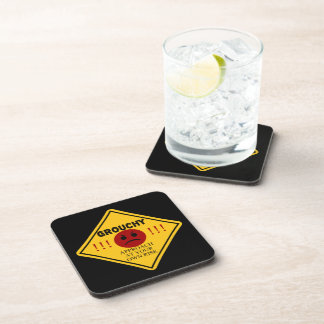 Grouchy. Approach at your own risk. Beverage Coasters