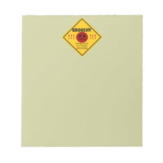 Grouchy. Approach at your own risk. Memo Note Pad