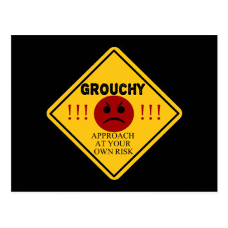 Grouchy - Approach At Your Own Risk! Postcard
