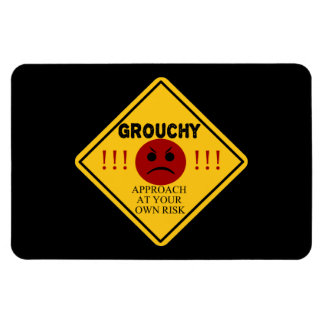 Grouchy. Approach at your own risk. Rectangular Photo Magnet