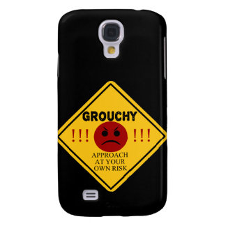 Grouchy. Approach At Your Own Risk Samsung S4 Case