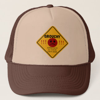 Grouchy. Approach At Your Own Risk Trucker Hat