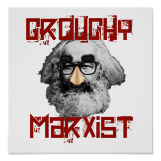 Grouchy Marxist Poster