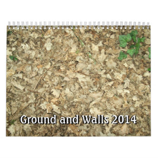 Ground and Walls 2014. Calendar
