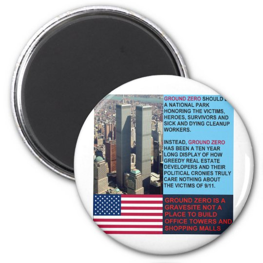 Ground Zero is a Gravesite not a Shopping Mall 2 Inch Round Magnet