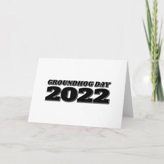 Groundhog Day 2022 Card