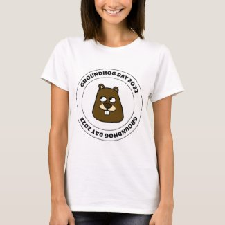 Groundhog Day 2022 with Groundhog Face T-Shirt