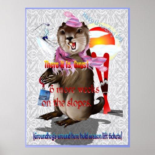 Groundhog Day-6 more weeks Poster