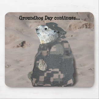 Groundhog Day continues... Mouse Pad