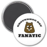 Groundhog Day Fanatic Magnet