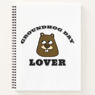 Groundhog Day Lover Notebook