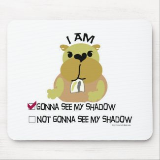 Groundhog day vote shadow mousepad