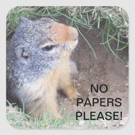 Groundhog No Papers Please Sticker