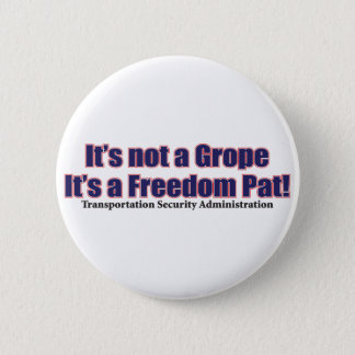 GROUP-GROPE PINBACK BUTTON
