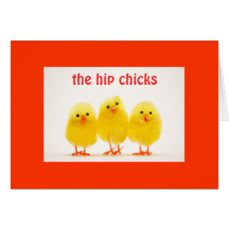 GROUP OF HIP CHICKS SENDING EASTER GREETINGS CARD