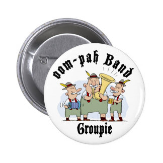 groupie de la banda oop-pah pin redondo de 2 pulgadas