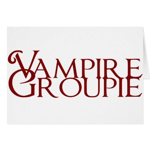 Groupie del vampiro tarjeta de felicitación