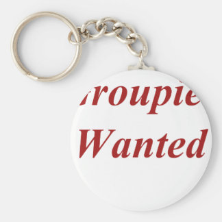 Groupies Wanted Keychain