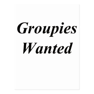 Groupies Wanted Postcard