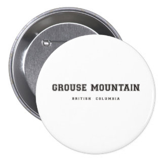Grouse Mountain British Columbia Pins