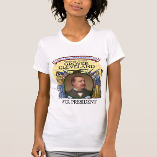 Grover Cleveland 1884 Campaign Tshirt Womens Light
