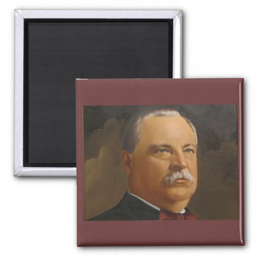 Grover Cleveland  22 &24 2 Inch Square Magnet