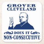 "Grover Cleveland Coaster<br><div class=""desc"">Grover Cleveland Does It Non-Consecutive</div>"