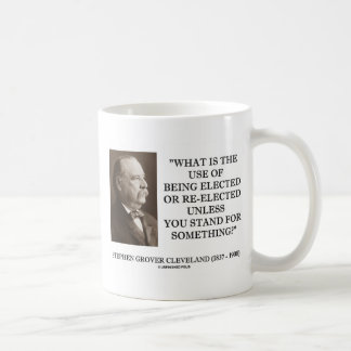 Grover Cleveland Elected Re-Elected Unless Stand Mugs