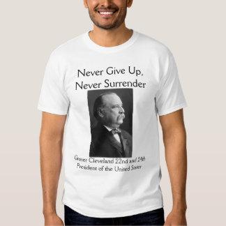 """Grover Cleveland """"nunca se entrega """" Poleras"""