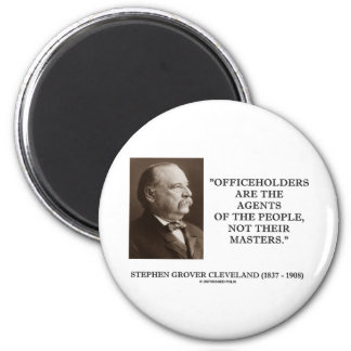 Grover Cleveland Officeholders Agents Of People Fridge Magnets