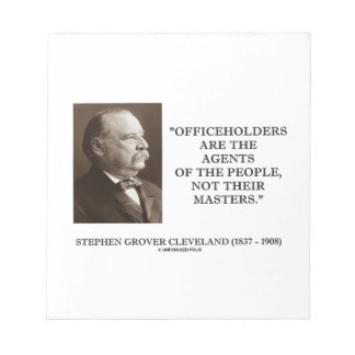 Grover Cleveland Officeholders Agents Of People Notepad
