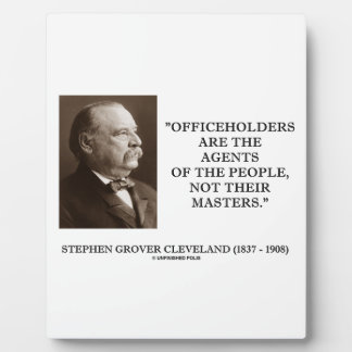 Grover Cleveland Officeholders Agents Of People Plaque