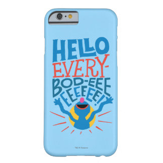 Grover hola funda de iPhone 6 barely there