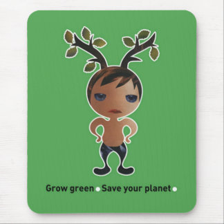 Grow a green conscience! mouse pad