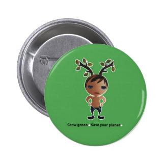 Grow a green conscience! pinback buttons