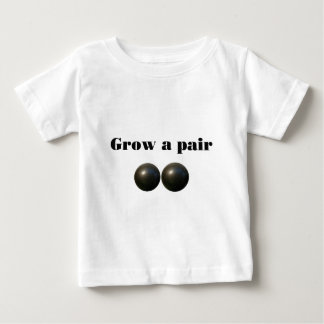 Grow a pair! tee shirt