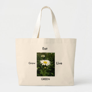 Grow, Eat and Live Green Large Tote Bag