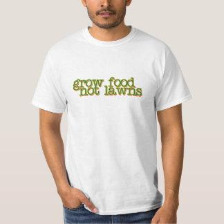 Grow food not lawns T-Shirt
