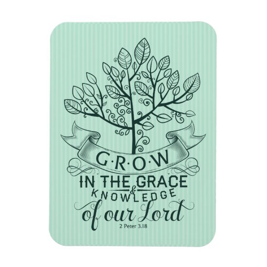 Grow in Grace Bible Verse Photo Magnet
